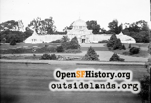 Conservatory of Flowers,1900c