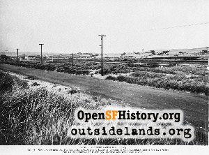 Great Highway & Ortega,1910