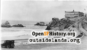 Cliff House & Seal Rocks,1920