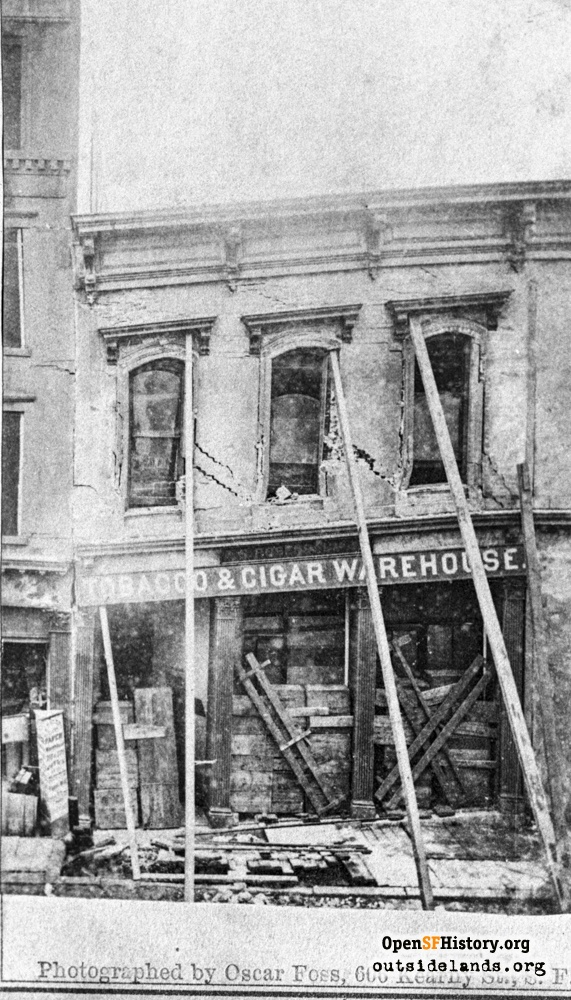 October 21, 1868 earthquake damage to Tobacco & Cigar Warehouse on 300 block of Commercial Street.
